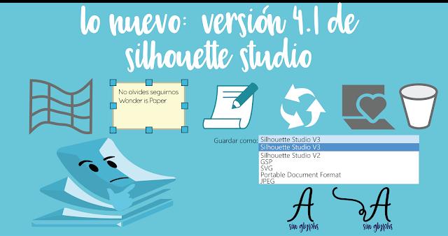 Lo nuevo: Versión 4.1 de Silhouette Studio