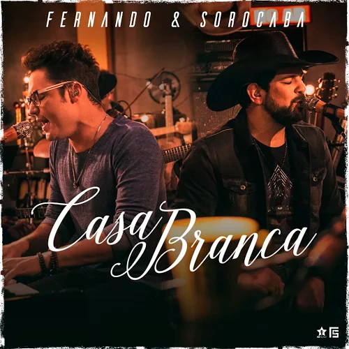 Baixar Música Casa Branca – Fernando & Sorocaba