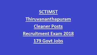 SCTIMST Thiruvananthapuram Cleaner Posts Recruitment Exam Notification 2018 179 Govt Jobs