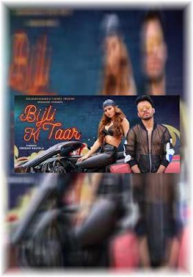 Bijli Ki Taar Song Mp3 Download Tony Kakkar 2019 Poster