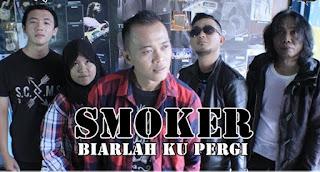 Lirik Lagu SMOKER Band - Biarlah Aku Pergi