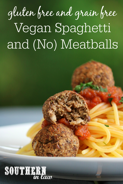 Southern In Law Recipe Vegan Spaghetti And No Meatballs