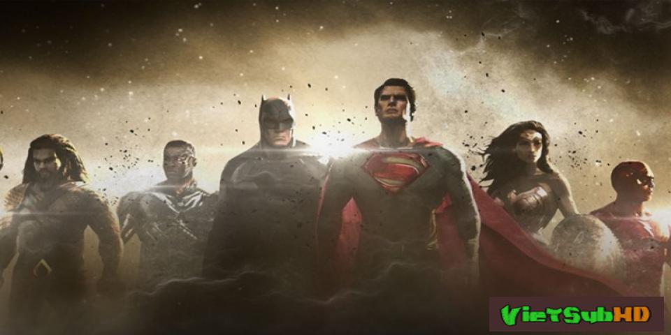 Phim Liên Minh Công Lý Trailer VietSub HD | Justice League 2017
