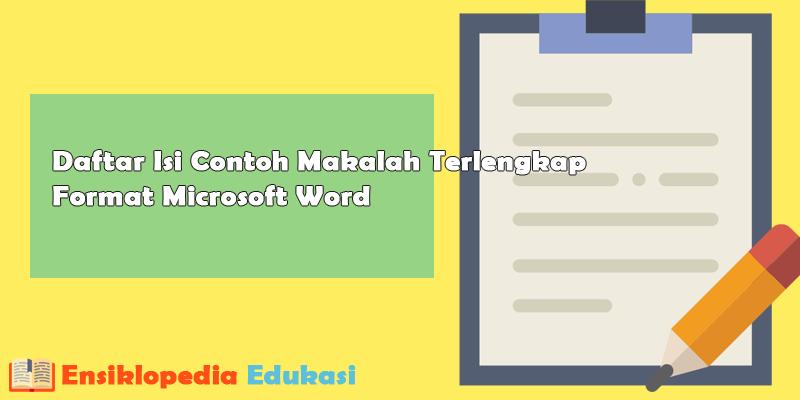 Daftar Isi Contoh Makalah Terlengkap Format Microsoft Word