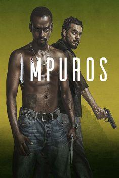 Impuros 1ª Temporada Torrent – WEB-DL 720p Nacional