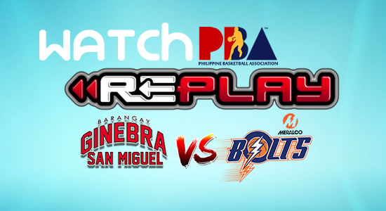 Video List: Ginebra vs Meralco game replay February 18, 2018 PBA Philippine Cup