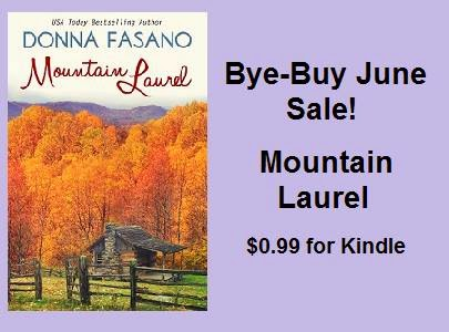 http://www.amazon.com/Mountain-Laurel-Donna-Fasano-ebook/dp/B004LGRSDQ/ref=sr_1_1?ie=UTF8&qid=1403873638&sr=8-1&keywords=mountain+laurel+donna