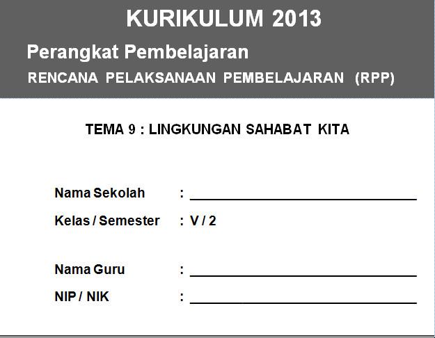 RPP Kurikulum 2013 SD KELAS 5 SEMESTER 2 - Lingkungan Sahabat Kita