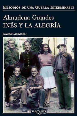 Inés y la alegría - Almudena Grandes (2010)