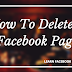 How To Delete A Facebook Page | Deleting Business Page On Facebook