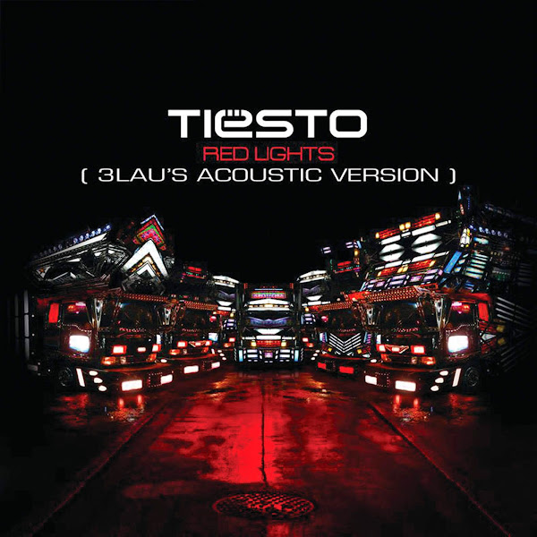 Tiësto - Red Lights (3LAU's Acoustic Version) - Single Cover