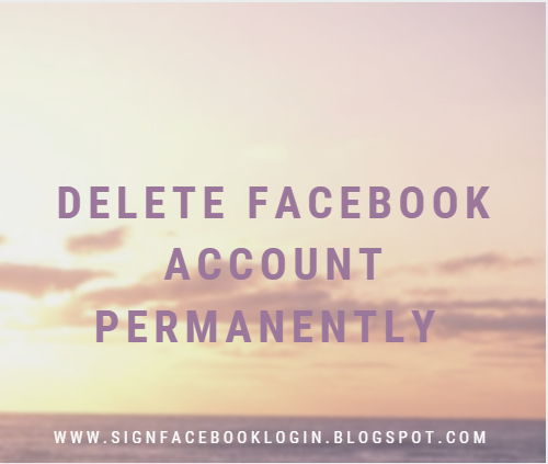 How Can We Delete Facebook Account Permanently