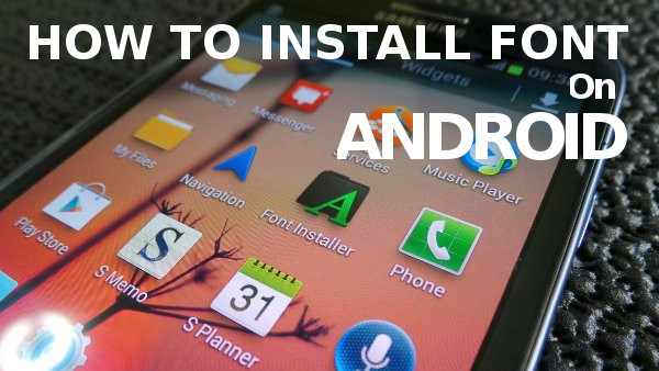 How to Replace Font SMARTFREN ANDROMAX E860 by Hisense Apk