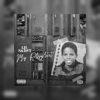 Lil Saint - My PlayList (EP) [DOWNLOAD]