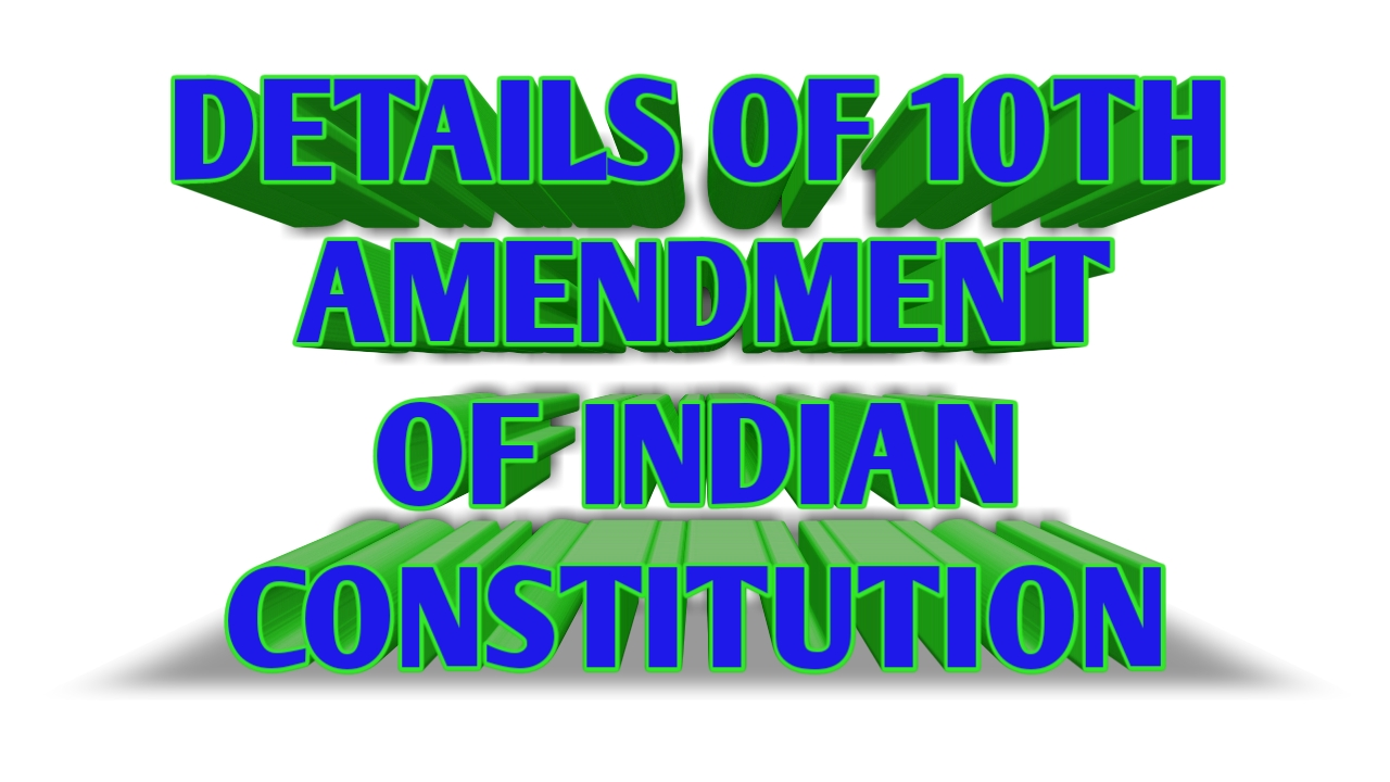 10TH AMENDMENT SUMMARY OF INDIAN CONSTITUTION PDF DOWNLOAD