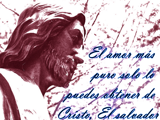 El amor más puro solo lo puedes obtener de Cristo, El salvador