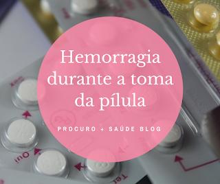 Hemorragia durante a toma da pílula