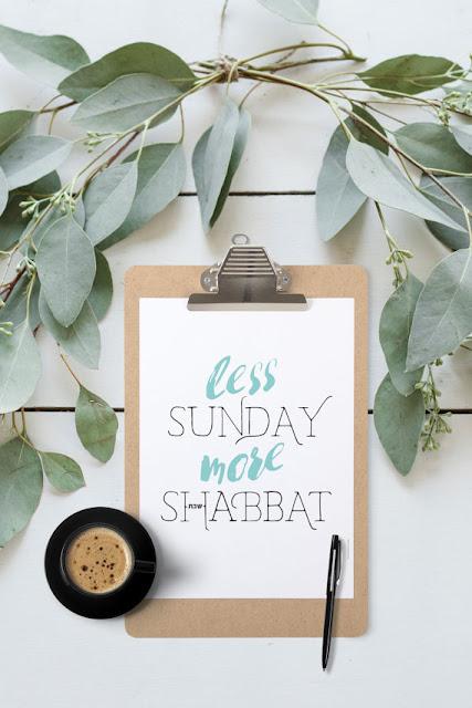 Less Sunday, More Shabbat print | Land of Honey