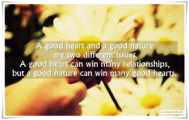 A Good Heart And A Good Nature Are Two Different Issues, Picture Quotes, Love Quotes, Sad Quotes, Sweet Quotes, Birthday Quotes, Friendship Quotes, Inspirational Quotes, Tagalog Quotes