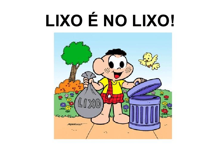 Psicopedagogia E Letramento Projeto Lixo No Lixo Escola No Capricho
