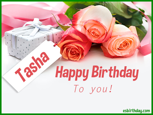 happy birthday tasha Happy Birthday Tasha   Happy Birthday images for Name happy birthday tasha