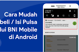 Cara Mudah Membeli / Isi Pulsa melalui BNI Mobile di Android