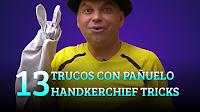 13 Trucos con pañuelo, MAGIA-CIENCIA, 13 Handkerchief tricks.