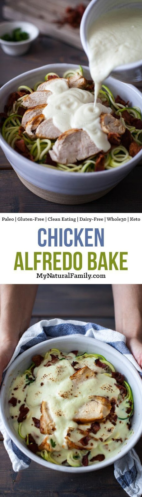 CHICKEN ALFREDO BAKE RECIPE {PALEO, CLEAN EATING, GLUTEN-FREE, DAIRY-FREE, WHOLE30}
