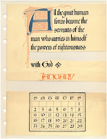 "A scrapbook page with two roughly cut pieces of paper. The bottom piece is a calendar for the month of January 1908 and the top piece is a quotation that reads ""All the great human forces become the servants of the man who carries in himself the powers of righteousness with God."" All of the letters are fancily calligraphic, with the first initial of the quotation enlarged and stylized like a medieval manuscript initial with blue and red ink. The word ""January"" above the calendar is in red. All other text is in black."