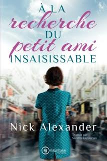 A la recherche du petit ami insaisissable - Nick Alexander