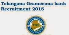 http://employmentexpress.blogspot.com/2015/03/telangana-grameena-bank-tgb-recruitment.html