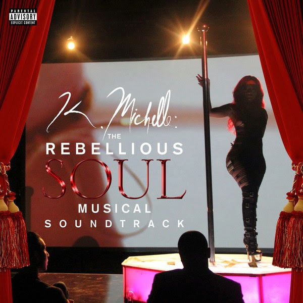K. Michelle - K. Michelle: The Rebellious Soul Musical Soundtrack Cover