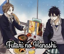 Futari no Hanashi