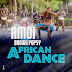 New Music: Amdi ft Brown Popsy- Africa Dance