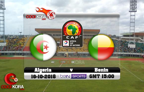مشاهدة مباراة بنين والجزائر اليوم 16-10-2018 تصفيات كأس أمم أفريقيا