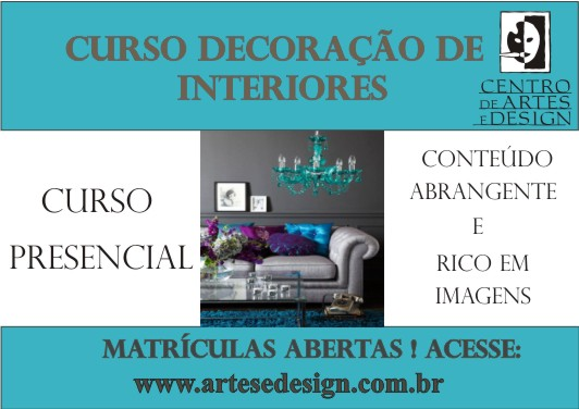 Centro de artes e design curso de decora o de interiores presencial matr culas abertas - Curso de disenador de interiores ...
