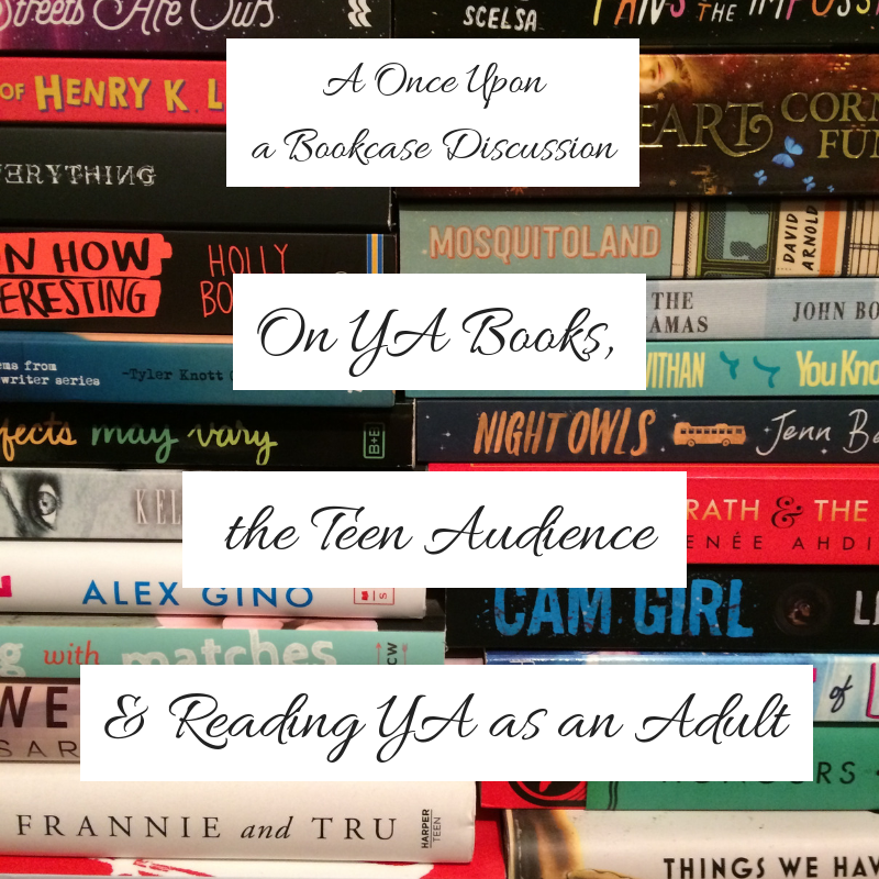 On YA Books, the Teen Audience, and Reading YA as an Adult