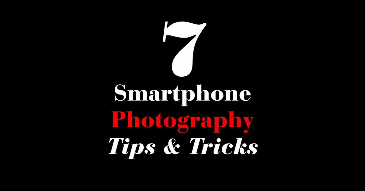 7 smartphone photography tips amp tricks iso 1200