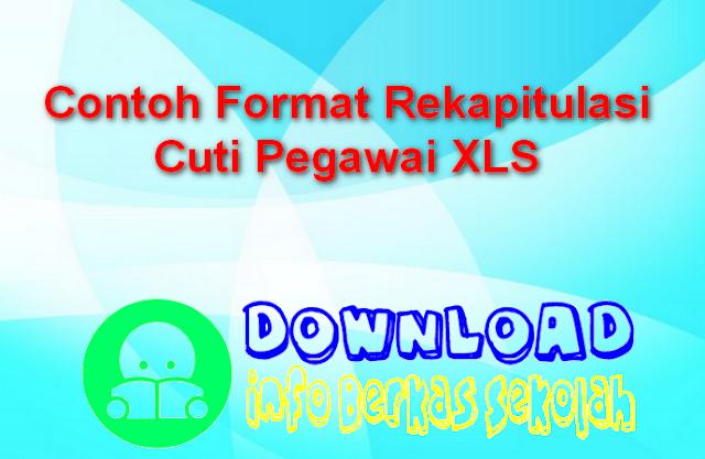 Contoh Format Rekapitulasi Cuti Pegawai XLS