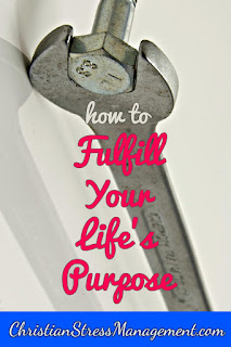 How to fulfill your life's purpose