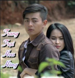 Trang Trại Hoa Hồng - VTV9 (2020)