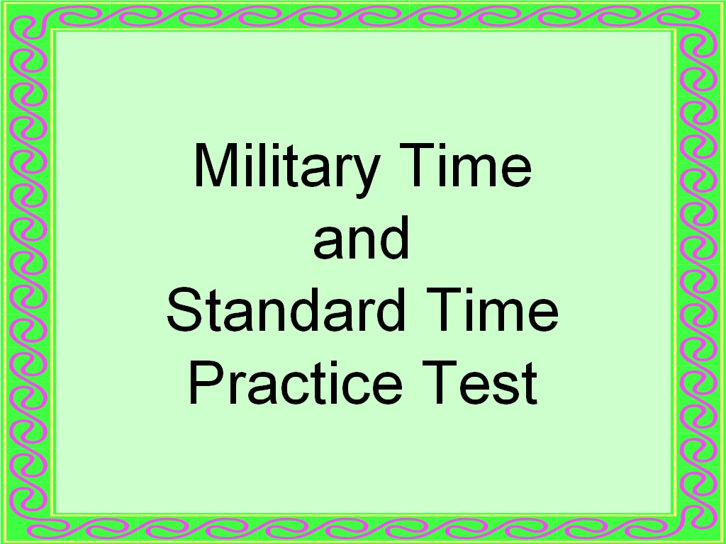 Practice Converting Military Time And Standard