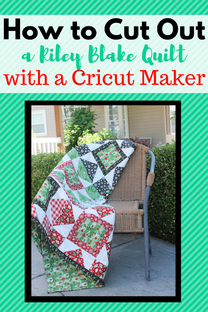 How to Cut Out a Riley Blake Quilt Kit on a Cricut Maker  #ad #MyCricutQuilt #CricutMade #RileyBlakeDesigns