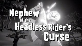 Nephew ot the Headless Rider's Curse