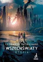http://ksiazkomania-recenzje.blogspot.com/2015/10/wszechswiaty-utopia-leonardo-patrignani.html
