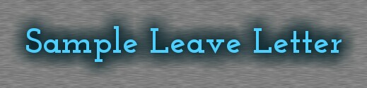 Simple Leave Letter Formats Leave Letter For School College Office Fever Marriage Official Competitive Exams Ibps Ssc Upsc Top 100 Names