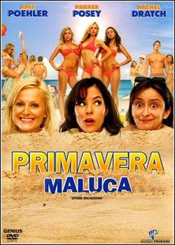 Primavera Maluca Download   Primavera Maluca   DVDRip Dual Áudio
