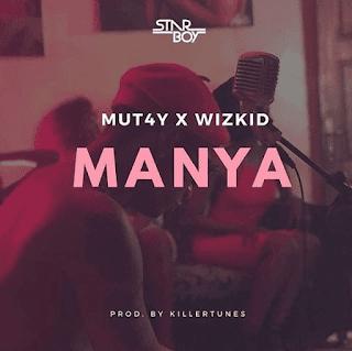 Download & share Wizkid x MUT4Y - Manya