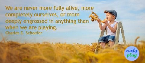 Quotes About Play Alluring Early Play 20 Quotes About Play