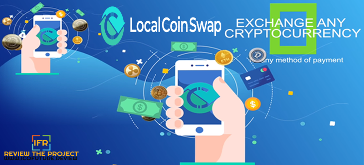 LocalCoinSwap - The Next P2P Exchange With Many Feature